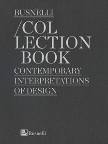 Collection Book. Conteprorary interpretations of design
